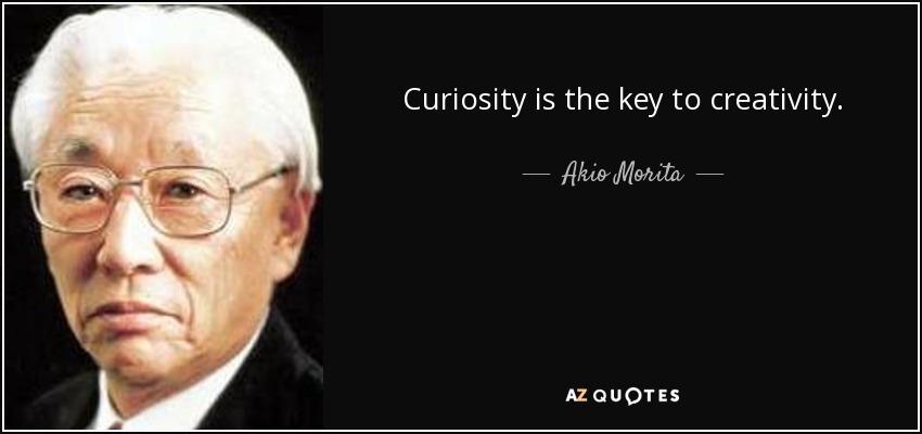 A curiosidade é a mãe da criatividade