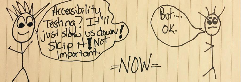 pessoas-palito conversando, uma diz que não é preciso se preocupar com acessibilidade, a outra, relutante, concorda.
